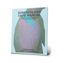 Kinesiology Tape Manual. 80 Aplicaciones Practicas